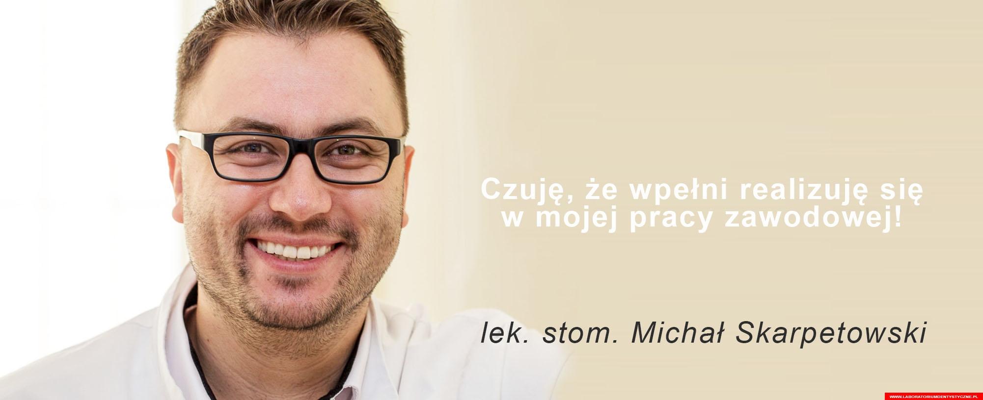 Michał Skarpetowski Lek. Stom. – Laboratorium Dentystyczne